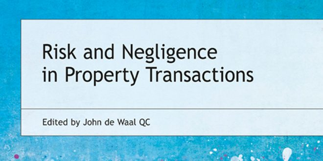 Risk & Negligence in Property Transactions – new textbook