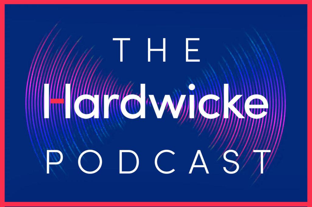 The Hardwicke Podcast