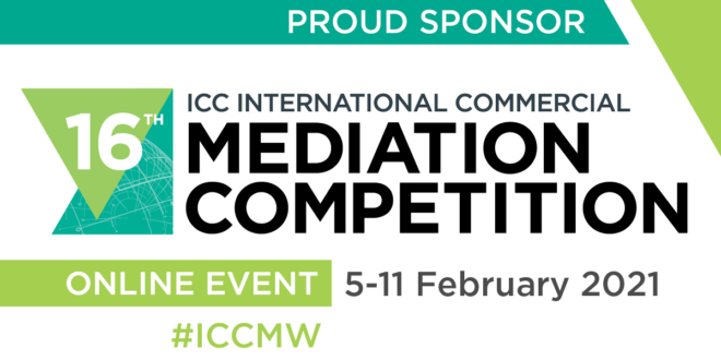 16th ICC International Commercial Mediation Competition