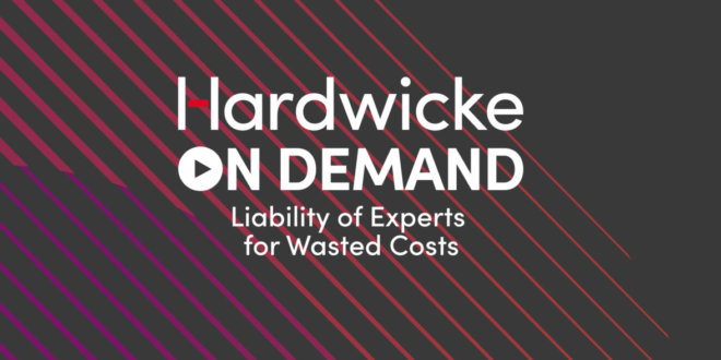 Liability of Experts for Wasted Costs